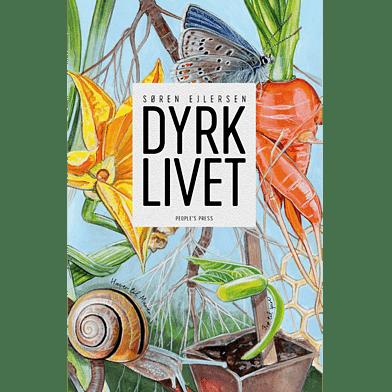 Dyrk Livet